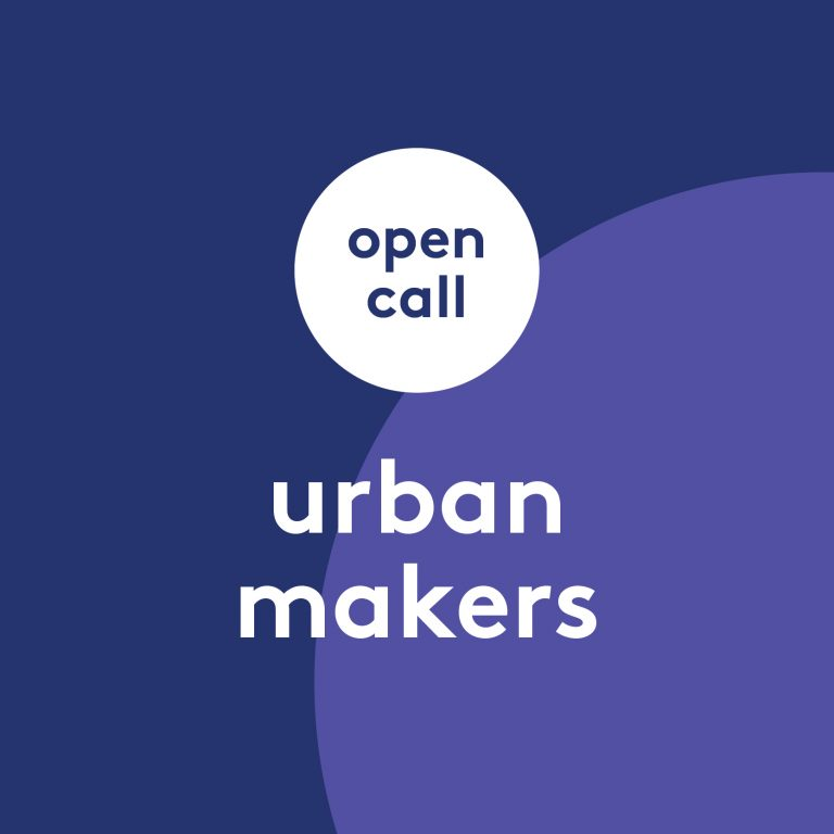 Open call: urban makers